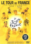 The Official History of the Tour De France 1903 - 2006 DVD